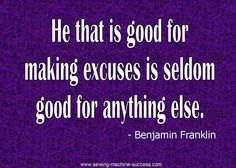 Another great quote by Benjamin Franklin.