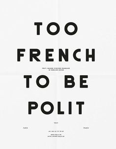 Creative Typography, French, Polit, and Poster image ideas & inspiration on Designspiration Graphic Design Quotes, Graphic Design Layouts, Graphic Design Studios, Layout Design, Graphic Wall, Typography Layout, Lettering, Typography Quotes, Typography Letters