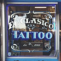 El Clasico Tatto — Anchor Paper Co blog. #lettering #typography #signpainting