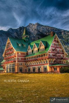 The Prince of Wales Hotel in Waterton Lakes National Park || The Wonders of Waterton Lakes National Park in Canada | The Planet D Adventure Travel Blog | Waterton is directly connected to Glacier National Park and the two parks are known as the International Peace Park - UNESCO World Heritage Site