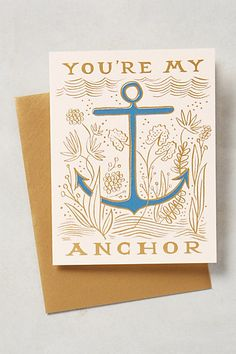 You're My Anchor Card #anthropologie