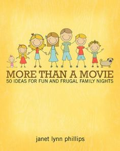 More Than a Movie: 50 Ideas for Fun and Frugal Family Nights (giveaway & review by @Barb)