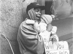 Homeless....no one, not one single person in this world of bounty, should be without a home....it breaks my heart...w.
