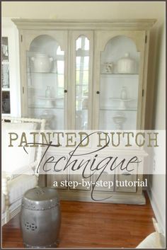 PAINTED HUTCH TECHNIQUE DIY- step-by-step directions. Easy to do! stonegableblog.com
