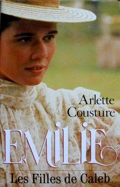 """""""Les filles de Caleb - Emilie"""" - Arlette Cousture"""