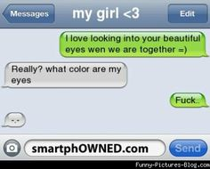Owned - Relationships - Autocorrect Fails and Funny Text Messages - SmartphOWNED Funny Bf, Hilarious, Funny Stuff, Funny Things, Stupid Texts, Funny Texts, Epic Texts, Dumb Jokes, Humor