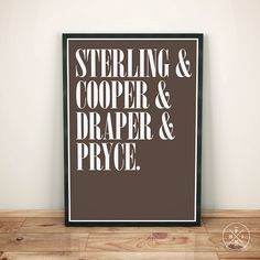 MAD MEN Sterling Cooper Draper Pryce Office Art Typography Motivational Inspirational Gift Decor Quote Poster Custom Size Color