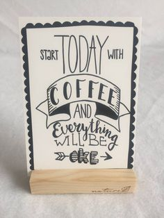 Start today with coffee!
