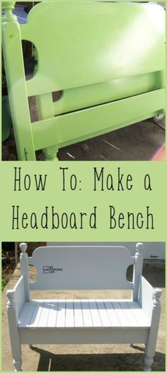 make a headboard bench. My best tips and tidbits and tool suggestions to have you completing your own in no time. How to make a headboard bench. My best tips and tidbits and tool suggestions to have you completing your own in no time. Refurbished Furniture, Repurposed Furniture, Furniture Makeover, Painted Furniture, Reclaimed Furniture, Bed Frame Bench, Headboard Benches, Bench Seat, Bed Frames