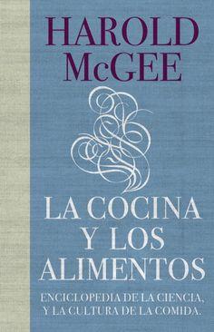 La cocina y los alimentos es una auténtica enciclopedia que contiene todo cuanto hay que saber de cocina: ingredientes, técnicas culinarias..