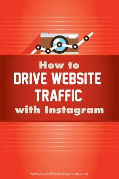 Include your web address in your video, on your photo----- How to drive website traffic with Instagram