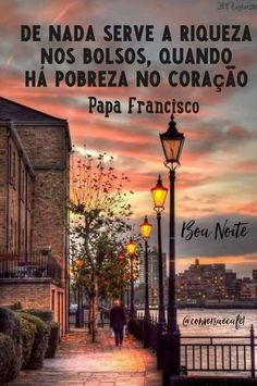 Boa noite! Papa Francisco, Portuguese, Good Night, 1, Instagram Posts, Wesley, Motivational Quotes, Stone, House