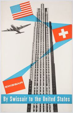Original Vintage Swissair Poster by Henri Ott promoting trips to the USA on board of the DC-6, using a picture of the Rockefeller Center in New York United Airlines, Travel Ads, Airline Travel, Air Travel, Travel Photos, Retro Poster, Poster S, Poster City, Poster Vintage