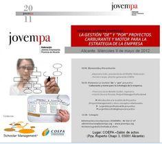 """Gestión """"DE"""" y """"POR"""" proyectos. Carburante y motor para la Estrategia de la Empresa (9 de mayo 2012)"""