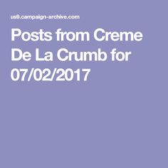 Posts from Creme De La Crumb for 07/02/2017