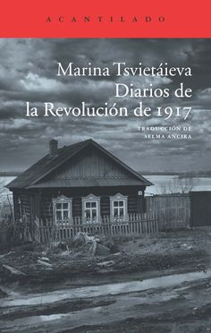 Diarios de la Revolución de 1917 - Marina Tsvietáieva