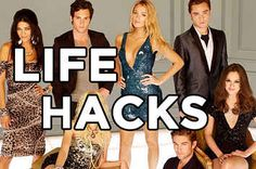 "23 Life Hacks According To ""Gossip Girl"""