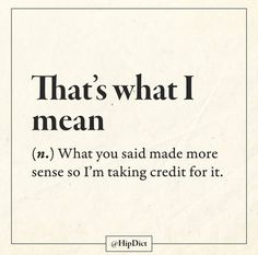 Sarcastic Quotes, Funny Quotes, Funny Memes, Hilarious, Dictionary Words, Dictionary Definitions, Funny Definition, Unusual Words, Fancy Words