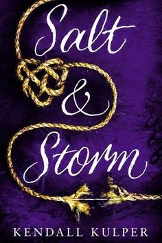 Tome Tender: Salt & Storm by Kendall Kulper