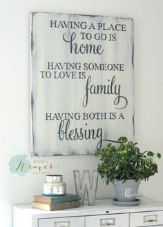 """Having a place to go is home"" Wood Sign 24x30 {customizable}"