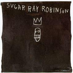 Basquiat Tattoo, Jm Basquiat, Jean Michel Basquiat, Sugar Ray Robinson, Gagosian Gallery, Neo Expressionism, Pop Culture References, Whitney Museum, Warhol