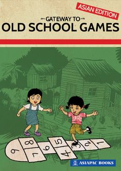 This book takes readers back in time to the 1950s and 1960s for some old school games that children used to play before the age of iPads, Nintendo and the Internet. #AsiapacBooks #OldSchool