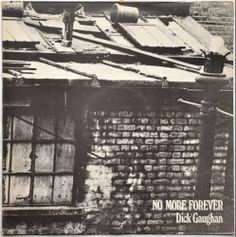 Dick Gaughan / No More Forever