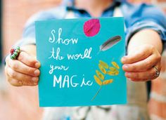 Show the World Your Magic: 12 tips for creative inspiration via Etsy