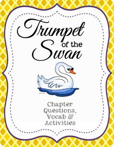 Trumpet of the Swan Free 14 page Novel Study Printables! This is such a great book! My 4th graders loved it!