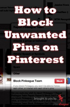How To block unwanted pins on Pinterest?  Follow #PinterestFAQ curated by Joseph K. Levene Fine Art, Ltd.  |  #JKLFA for more #Pinterest tips.  http://www.pinterest.com/jklfa/pinterest-faq/
