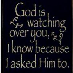 I always ask God in Jesus' name to watch over my family & doggie -Mari