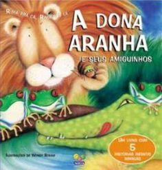 Livro RIMA PRA CÁ RIMA PRA LÁ A DONA ARANHA E SEUS AMIGUINHOS - ISBN 9788537600986