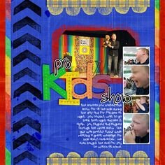 """Pro Kids Show"" by Tracyfish, as seen in the Club CK Idea Galleries. #scrapbook #scrapbooking #creatingkeepsakes"