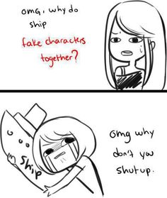 :< when people don't understand why you ship characters together.