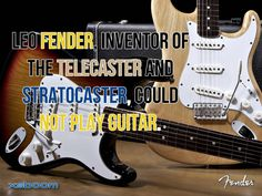 Leo #Fender, inventor of the #Telecaster and #Stratocaster, could not play #guitar. #xsboom