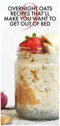 9 Overnight Oat Recipes That'll Make You Want to Get Out of Bed. These easy and healthy recipes will make breakfast easy so you can get out the door fast. Popculture.com