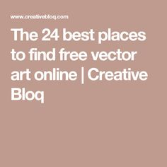 The 25 best places to find free vector art online