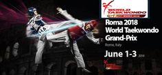 Live-streaming: Taekwondo,1ο Grand Prix Series στη Ρώμη,01/03-06-2018 Ιταλία 2018