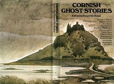 'CORNISH GHOST STORIES' | Denys Val Baker (ed.): Contributors include A.L. Rowse, Daphne du Maurier, Charles Causley, Hammond Innes and Ruth Manning-Sanders     ✫ღ⊰n