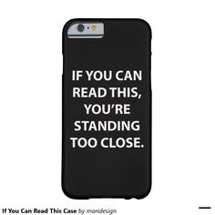 If You Can Read This Case Barely There iPhone 6 Case