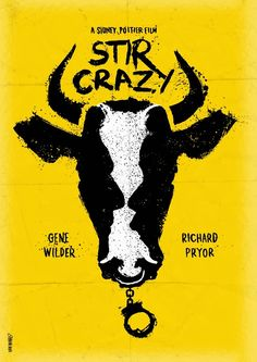Minimalist Movie Poster: Stir Crazy by daniel norris