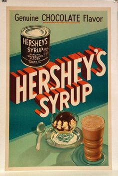 Original Vintage Hershey's Syrup Poster by HodesH on Etsy, $450.00