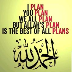 Sometimes your plan do not work out because Allah has BETTER PLANS for you and Allah is the Best of Planers Islam Beliefs, Islam Religion, Islam Quran, Islam Muslim, Islamic Inspirational Quotes, Religious Quotes, Islamic Quotes, Islamic Dua, Allah Quotes