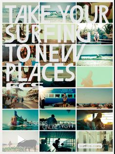 Take your surfing to new places...Travel!