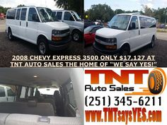 "2008 CHEVY EXPRESS 3500 ONLY $17,127 AT TNT AUTO SALES THE HOME OF ""WE SAY YES!"""