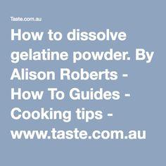 How to dissolve gelatine powder-- tips for mirror glaze cakes