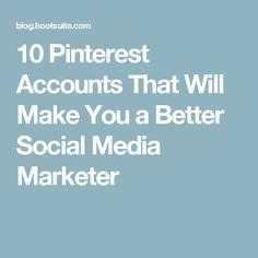 10 Pinterest Accounts That Will Make You a Better Social Media Marketer