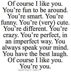 I love the words Now Quotes, Great Quotes, Quotes To Live By, Life Quotes, Funny Quotes, Inspirational Quotes, Dating Quotes, Crush Quotes For Him, Family Quotes