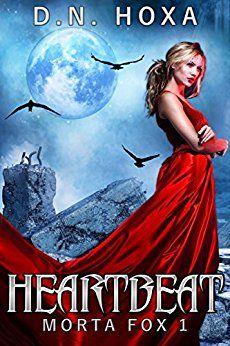 Heartbeat (Morta Fox Book 1) by [Hoxa, D.N.]