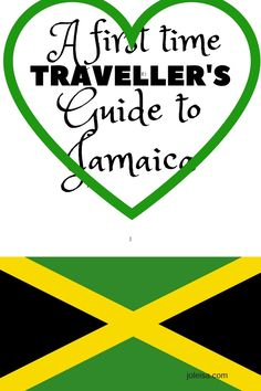Introducing a First Time Traveller's Guide to Jamaica